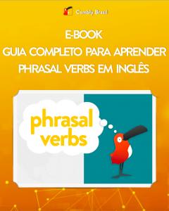 E-Book Grátis! Guia Completo para Aprender Phrasal Verbs em Inglês